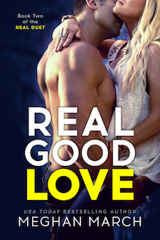 Real Good Love by Meghan March ♥ Blog Tour, Review & Excerpt