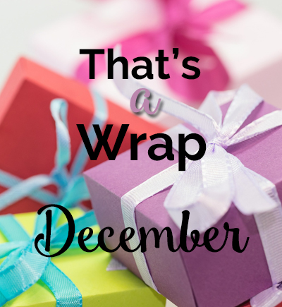 That's a Wrap! December 2016 Wrap Up