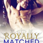 Royally Matched cover