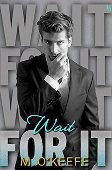 Review ♥ Wait For It by Molly O'Keefe