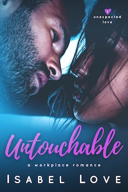 Release Blitz, Excerpt & Giveaway ♥ Untouchable by Isabel Love