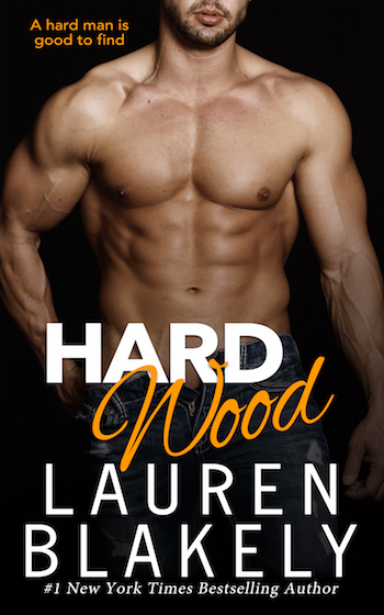 Cover Reveal ♥ Hard Wood by Lauren Blakely