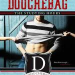 How to Date a Douchebag: The Studying Hours cover
