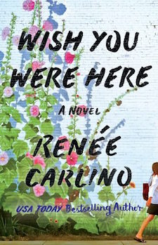 Review ♥ Wish You Were Here by Renée Carlino