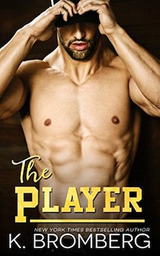 Review & Trailer ♥ The Player by K. Bromberg