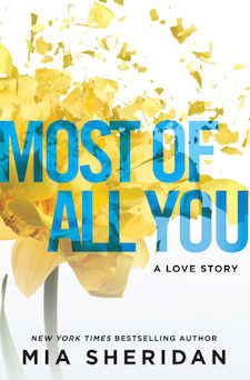Blog Tour & Review ♥ Most of All You by Mia Sheridan
