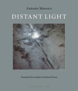Antonio Moresco-Distant Light