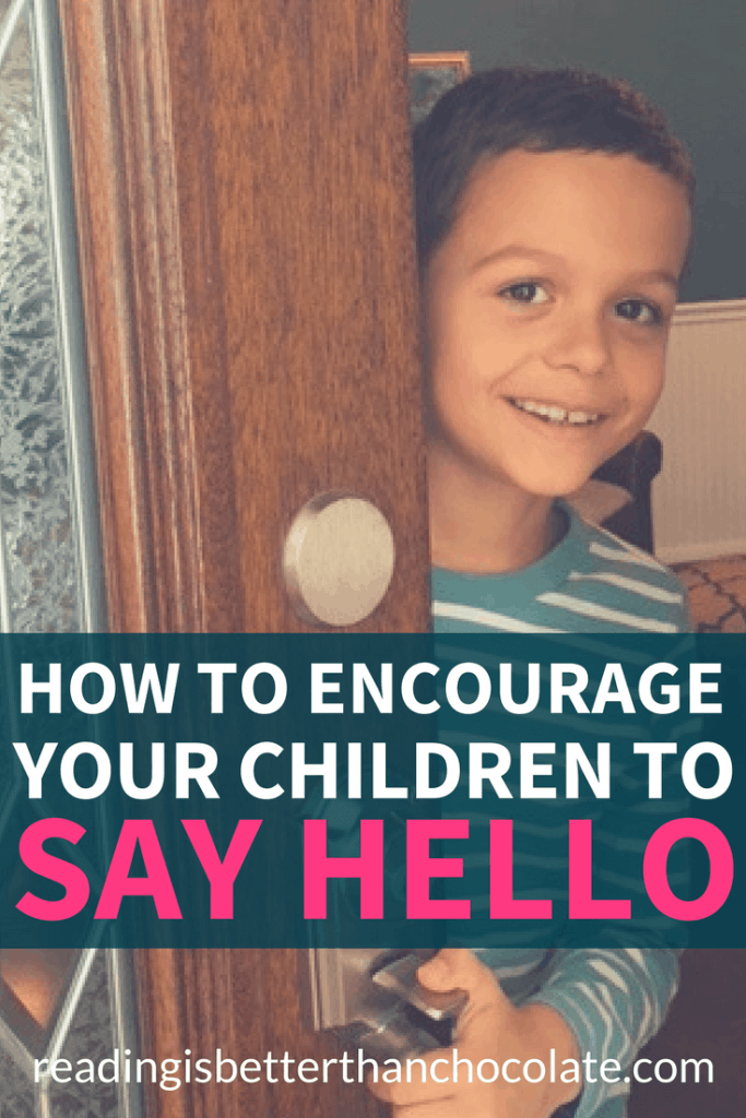 How to get your kids to greet people with confidence even to friends and family discover a m4hsunfo