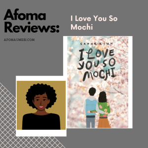 i love you so mochi review graphic