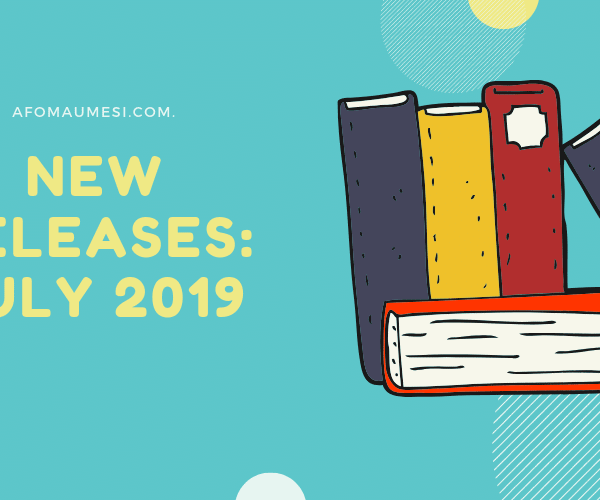 July 2019 Book Releases to Anticipate