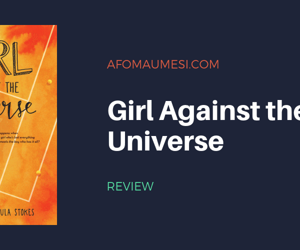 Bite-Sized Review: GIRL AGAINST THE UNIVERSE