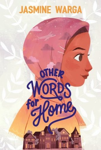 Best Middle-Grade Books With Muslim Characters - other words for home