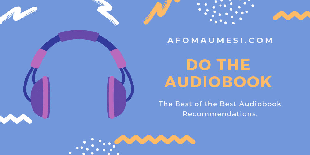 the best audiobooks do the audiobook graphic