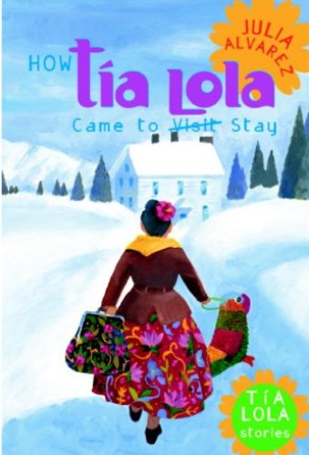 How Tía Lola Came to Stay- Middle-Grade Books About Divorce and Blended Families