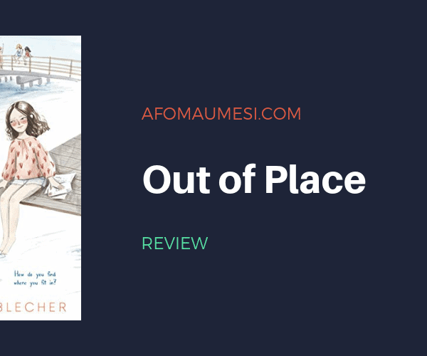 REVIEW| OUT OF PLACE