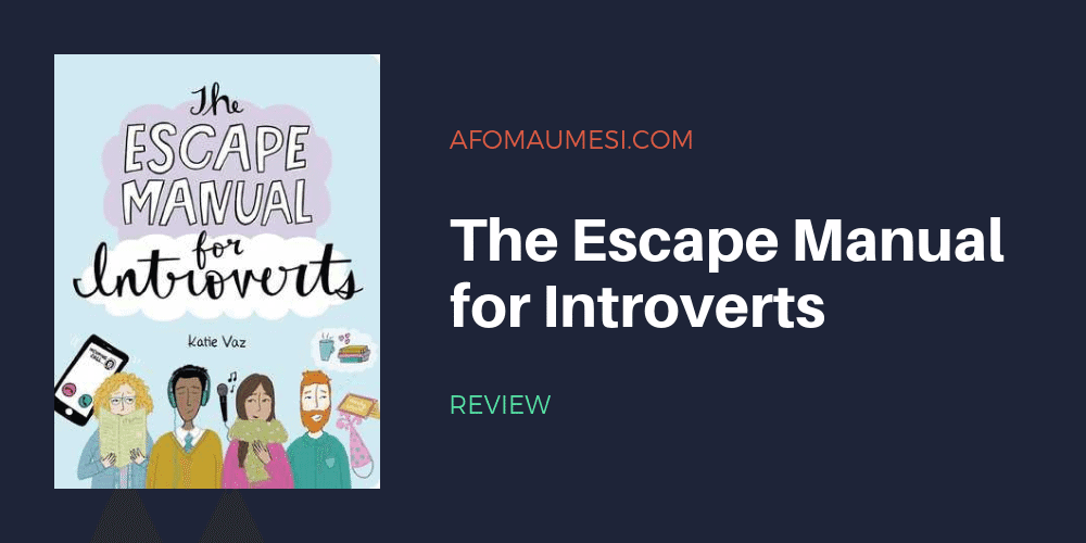 review graphic showing the escape manual for introverts book by katie vaz