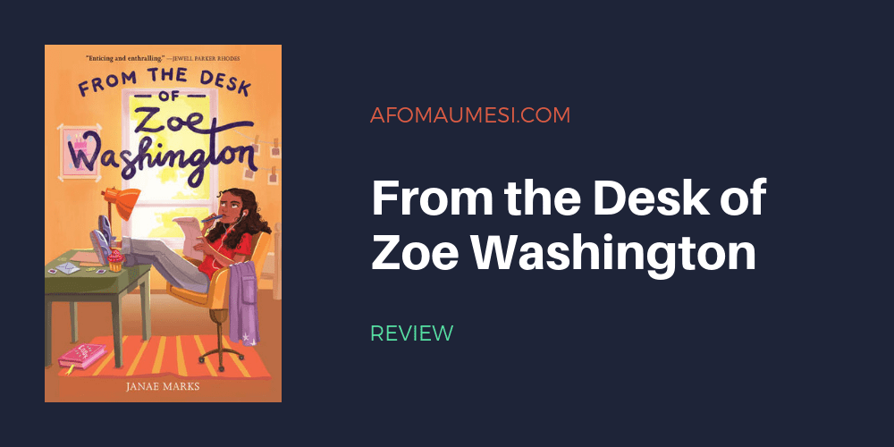 from the desk of zoe washington review banner