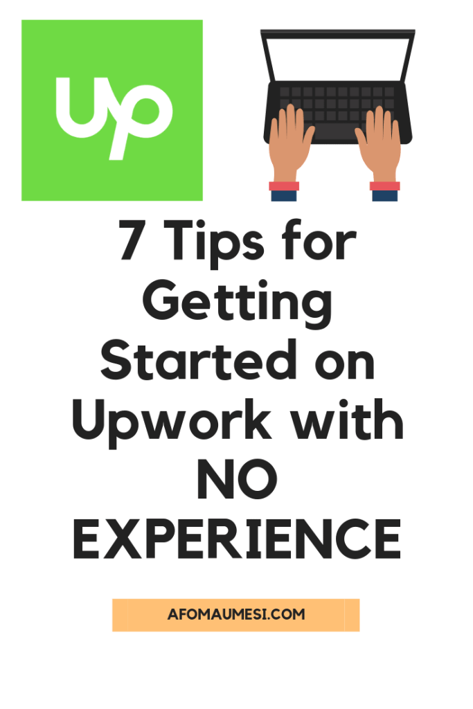 7 tips for getting started on Upwork
