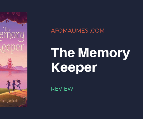 REVIEW | THE MEMORY KEEPER