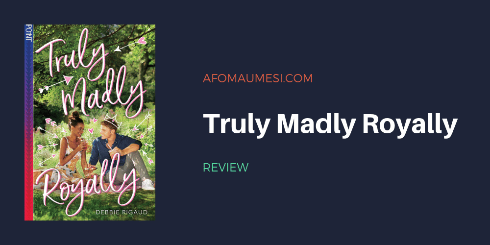 truly madly royally debbie rigaud review