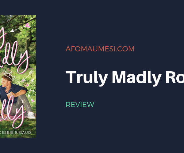 Bite-Sized Review | TRULY MADLY ROYALLY