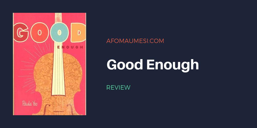 paula yoo good enough review
