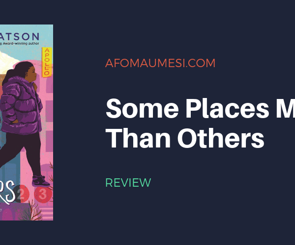 REVIEW | Some Places More Than Others