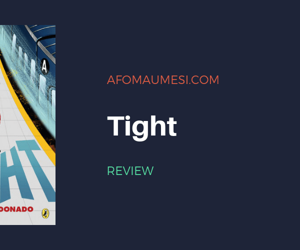 REVIEW | TIGHT