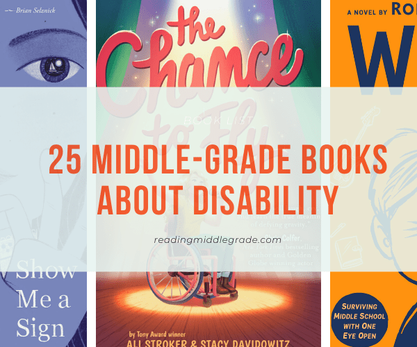 Middle-Grade Books About Disability (Physical Disabilities)