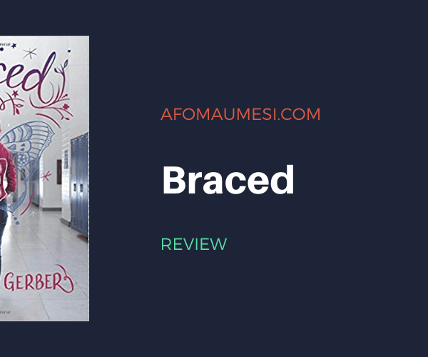 REVIEW | Braced by Alyson Gerber