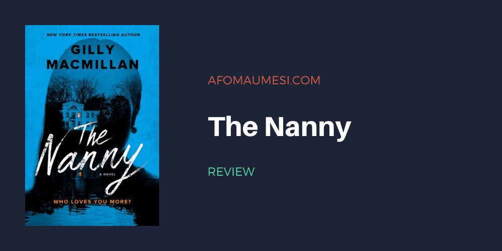 the nanny gilly macmillan review