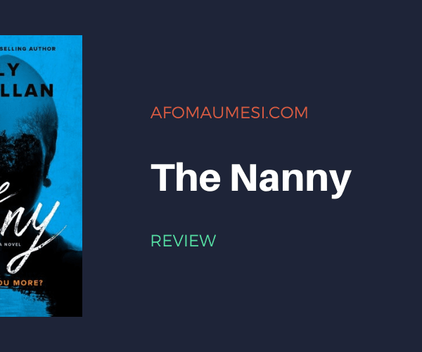 REVIEW | THE NANNY by Gilly Macmillan