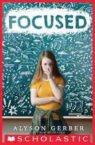 Focused by alyson gerber - best middle-grade books of 2019