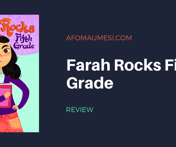 Review | Farah Rocks Fifth Grade