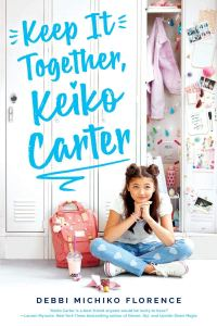 best middle-grade books about friendships - keep it together, keiko carter