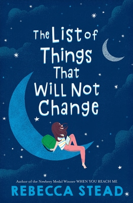 Best Middle-Grade Books Under 250 Pages - the list of things that will not change