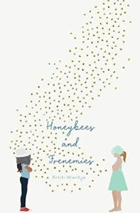 best middle-grade books about friendships - honeybees and frenemies