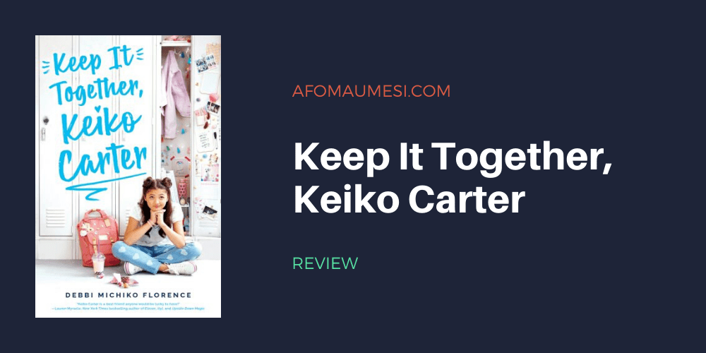 Keep It Together, Keiko Carter Review