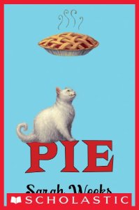 best middle-grade books about animals - pie sarah weeks