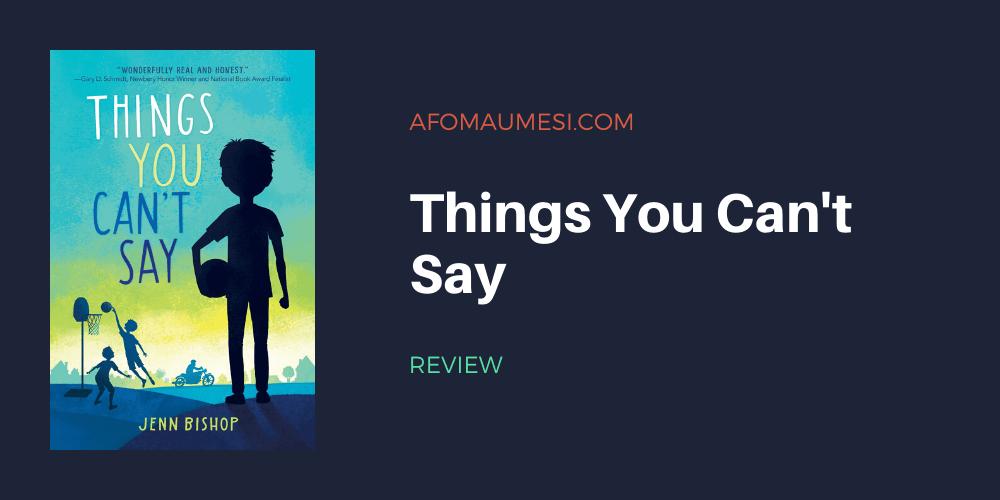 Things You Can't Say jenn bishop book review