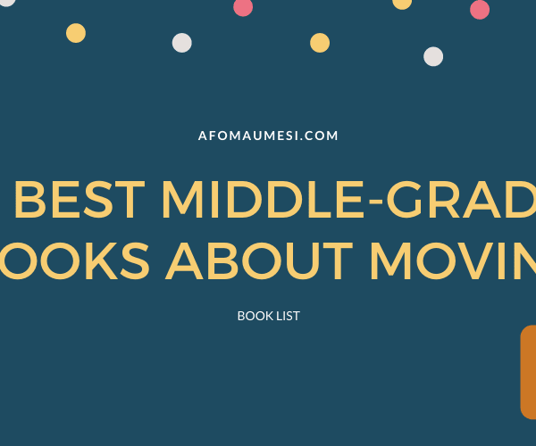 Best Middle-Grade Books About Moving