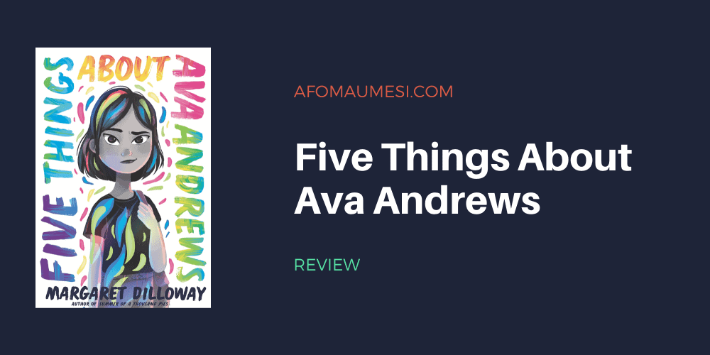 Five Things About Ava Andrews - book review
