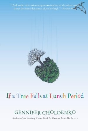 best middle-grade books with multiple narrators - if a tree falls at lunch period