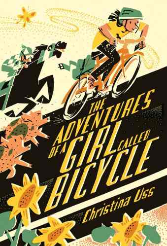 The Adventures of a Girl Called Bicycle - Middle Grade Books About Road Trips