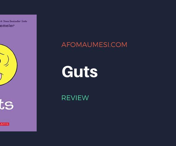 Graphic Novel Review | Guts by Raina Telgemeier