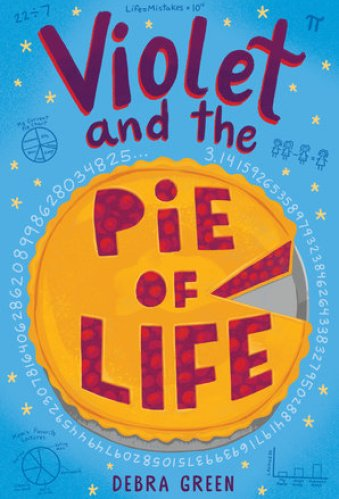 2021 middle-grade books - violet and the pie of life