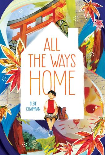 All the Ways Home - Best Asian Middle-Grade Books