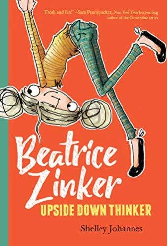 Beatrice Zinker, Upside Down Thinker - best chapter books for 3rd graders