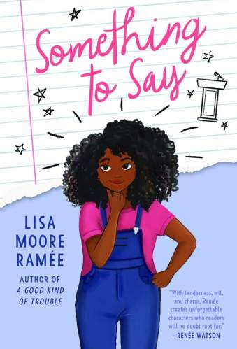 something to say - lisa ramee moore middle-grade books about performance anxiety