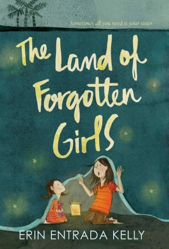 The Land of Forgotten Girls - middle-grade books about sisters
